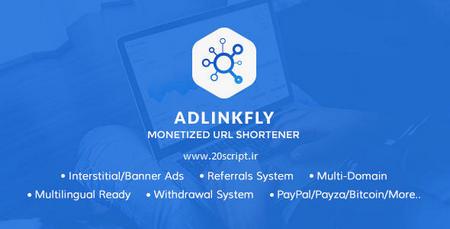 اسکریپت کوتاه کننده لینک و کسب درآمد AdLinkFly نسخه 4.5.1