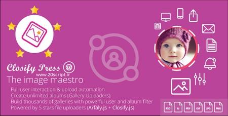 وردپرس را به آپلودسنتر تصاویر تبدیل کنید با افزونه Closify Press