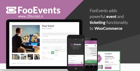برگزاری رویداد (همایش، کنسرت و…) در ووکامرس با افزونه FooEvents