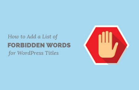 ایجاد لیست کلمات ممنوعه در وردپرس