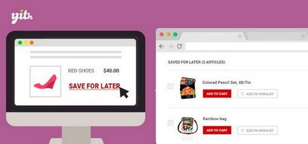 افزونه ذخیره محصولات در لیست خرید برای بعد ووکامرس YITH WooCommerce Save for later