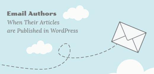 ارسال ایمیل به نویسنده هنگام انتشار مطالب بدون افزونه